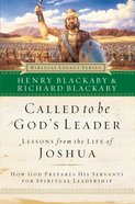 Called to Be God's Leader (Biblical Legacy Series) eBook