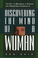 Discovering the Mind of a Woman eBook