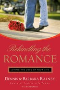 Rekindling the Romance eBook
