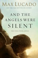 And the Angels Were Silent (Chronicles Of The Cross Series) eBook