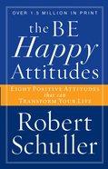 The Be Happy Attitudes eBook