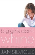 Big Girls Don't Whine eBook