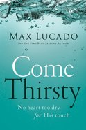 Come Thirsty eBook