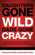 Daughters Gone Wild, Dads Gone Crazy eBook