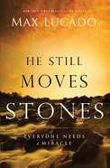 He Still Moves Stones eBook