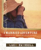 I Married Adventure eBook