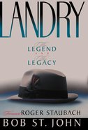 Landry the Legend and the Legacy eBook
