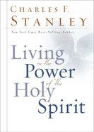 Living in the Power of the Holy Spirit eBook