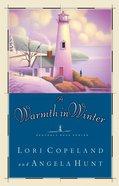 A Warmth in Winter (#03 in Heavenly Daze Series) eBook