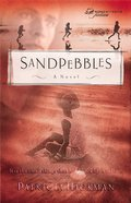 Wof Fiction: Sandpebbles (Women Of Faith Fiction Series) eBook