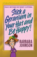 Stick a Geranium in Your Hat and Be Happy! (2004) eBook
