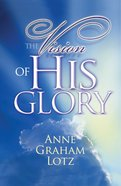 The Vision of His Glory eBook