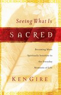 Seeing What is Sacred eBook
