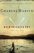 When Crickets Cry eBook