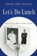 Let's Do Lunch eBook