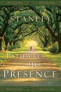Pathways to His Presence eBook