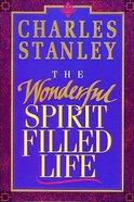 The Wonderful Spirit-Filled Life eBook
