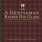 A Gentleman Raises His Glass eBook