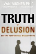 Truth Or Delusion? eBook