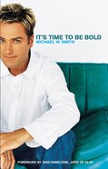 It's Time to Be Bold eBook