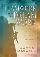 Teamwork Makes the Dream Work eBook