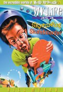 My Life as a Skysurfing Skateboarder (#21 in Wally McDoogle Series) eBook