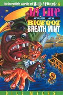 My Life as a Big Foot Breath Mint (#12 in Wally McDoogle Series) eBook