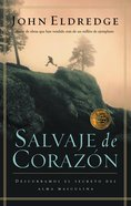 Salvaje De Corazon (Spanish) (Spa) (Wild At Heart) eBook