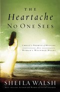 The Heartache No One Sees eBook