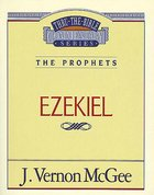 Thru the Bible OT #25: Ezekiel (#25 in Thru The Bible Old Testament Series) eBook