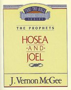 Thru the Bible #27: Hosea/Joel (#27 in Thru The Bible Old Testament Series) eBook