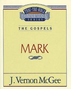 Thru the Bible NT #36: Mark (#36 in Thru The Bible New Testament Series) eBook