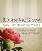 From My Heart to Yours (101 Questions About The Bible Kingstone Comics Series) eBook