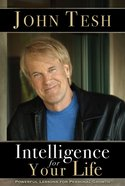 Intelligence For Your Life eBook