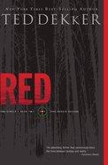 Circle #02: Red (#02 in Dekker Trilogy The Circle Series) eBook