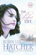 The Perfect Life eBook