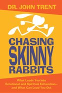 Chasing Skinny Rabbits eBook