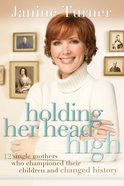 Holding Her Head High eBook