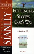Experiencing Success God's Way (In Touch Study Series) eBook