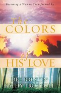 The Colours of His Love eBook