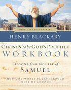 Chosen to Be God's Prophet (Workbook) (Biblical Legacy Series) eBook