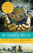 The Father Glorified eBook