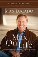 Max on Life (Particpant's Guide) eBook