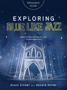 Exploring Blue Like Jazz Resource Guide eBook