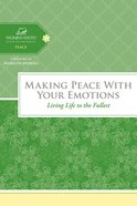 Making Peace With Your Emotions (Women Of Faith Study Guide Series) eBook