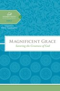 Magnificent Grace (Women Of Faith Study Guide Series) eBook
