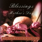 Blessings For a Mother's Day (101 Questions About The Bible Kingstone Comics Series) eBook
