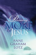 Pursuing More of Jesus eBook