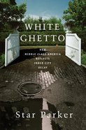 White Ghetto eBook