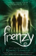 Frenzy (#06 in Dreamhouse Kings Series)